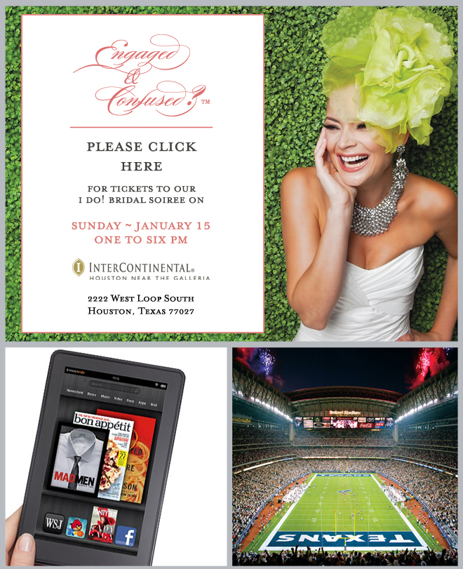 Kindle Fire, Texans Football, Wedding WOW: The Final I Do! Countdown