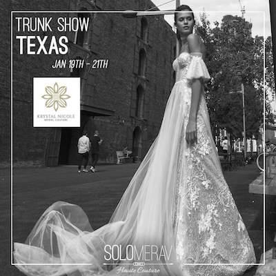 Krystal Nicole Bridal Couture Solo Merav Trunk Show